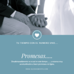 Tu Tiempo con el Número Uno…Promesas…2 Octubre